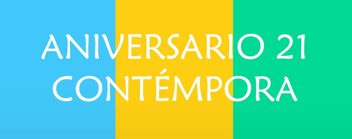 Aniversario nº21 del Colegio Contémpora!!