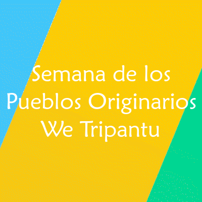 Semana de los Pueblos Originarios: We Tripantu